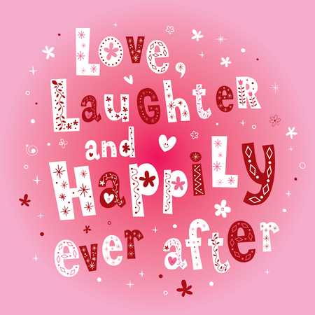 Love Laughter and Happily Ever After wedding design Ilustrace