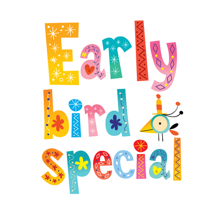 Early bird special, colorful text on white background. Vectores