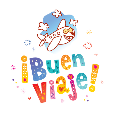 Buen viaje - Have a nice trip in Spanish Illustration