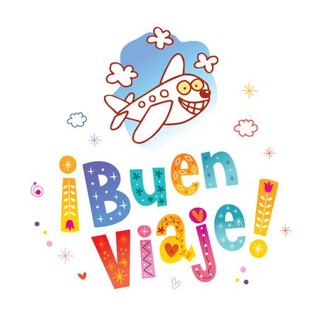 Buen viaje - Have a nice trip in Spanish Illustration