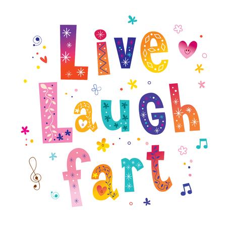 Live Laugh Fart