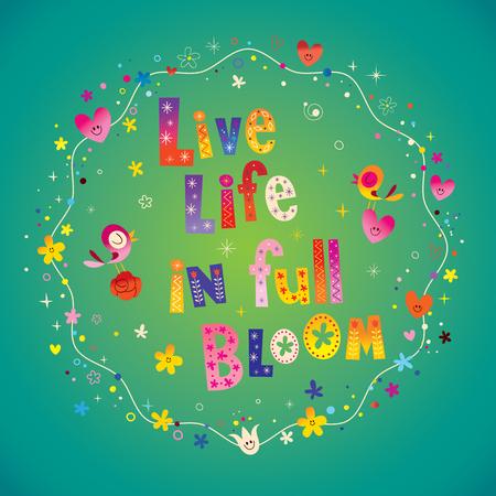Live life in full bloom motivational lettering design Ilustração