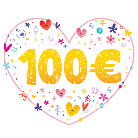 I love 100 euros - decorative heart shaped design