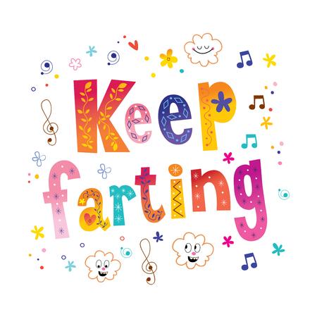 Keep farting - motivational lettering design