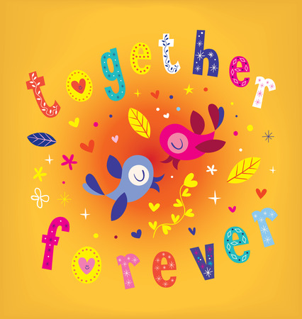 Together forever - romantic love design