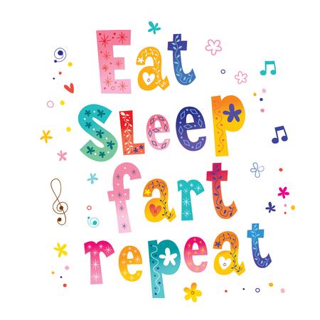 Eat sleep fart repeat Ilustração