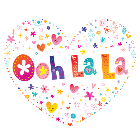 Ooh la la - french quote - heart shaped type lettering design