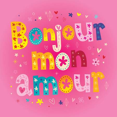 Bonjour mon amour - French heart shaped type lettering design