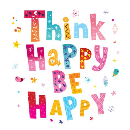 Denke Glücklich, sei Glücklich