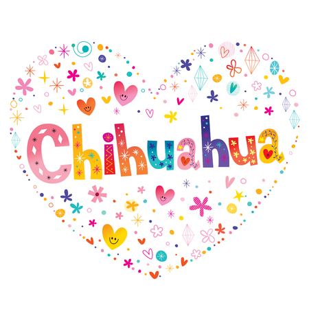 Chihuahua - heart shaped type lettering design