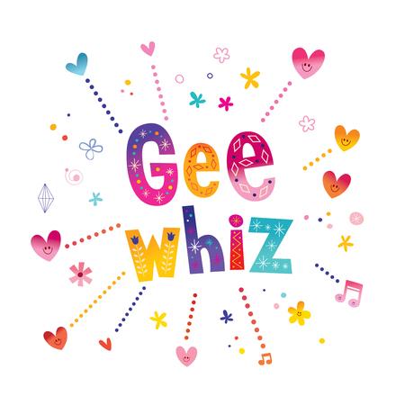 Gee whiz - phrase decorative lettering Ilustrace