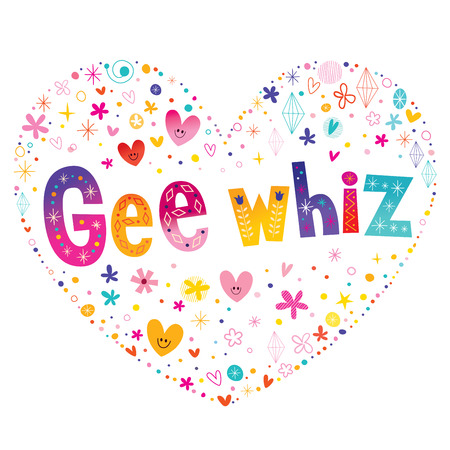 Gee whiz phrase heart shaped type lettering design