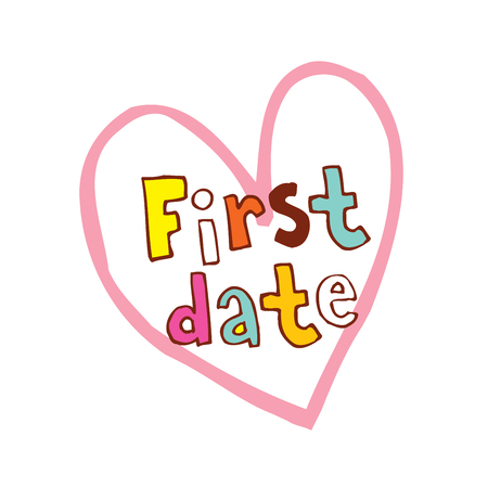 first date heart shaped hand lettering design