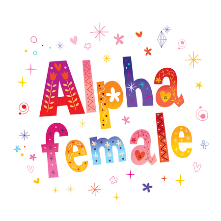 Colorful text lettering - alpha female