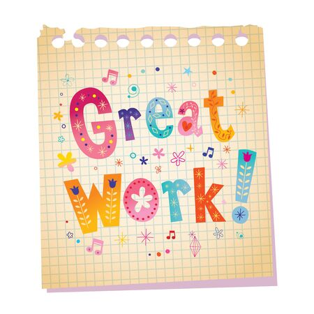 great work notepad paper message with unique lettering