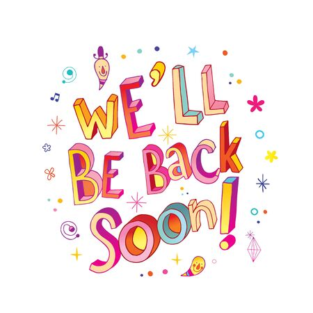 we will be back soon unique hand lettering message  イラスト・ベクター素材