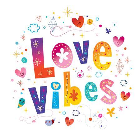 love vibes - einzigartiges Schriftzug-Design
