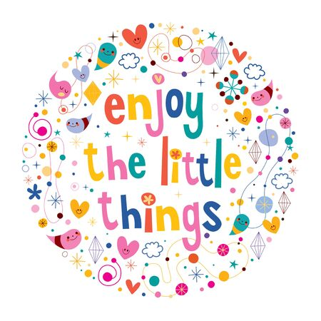 Enjoy The Little Things motivational quote 일러스트