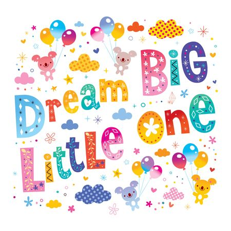 Dream big little one - kids nursery art with cute koala bears