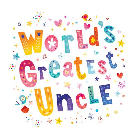 Worlds greatest uncle unique lettering design