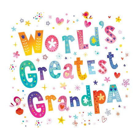 Worlds greatest grandpa illustration on white