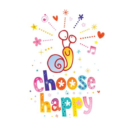 choose happy inspirational quote with cute snail character