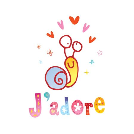 J'adore I adore  I love  I like  french phrase with cute snail character