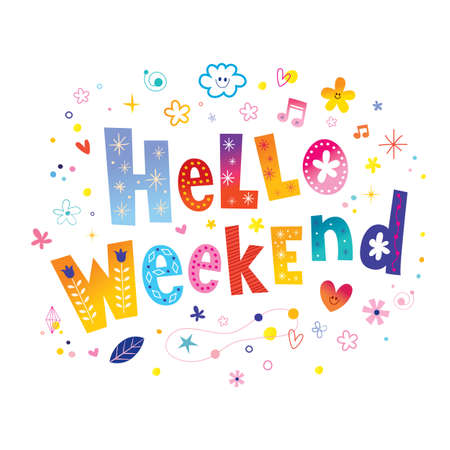 hello weekend Ilustración de vector