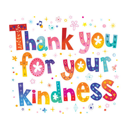 Thank you for your kindness unique lettering on white