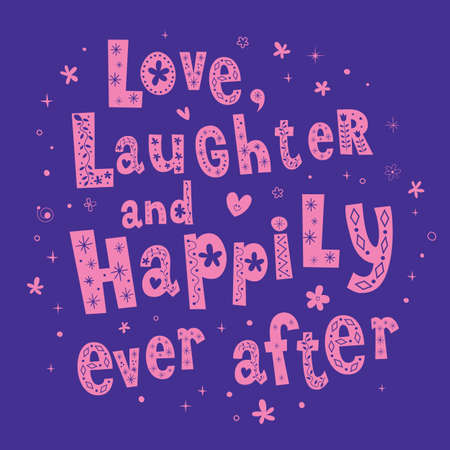 Love Laughter and Happily Ever After wedding design Ilustracja
