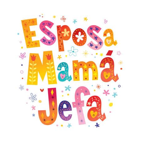 Wife Mom Boss in Spanish Ilustracja