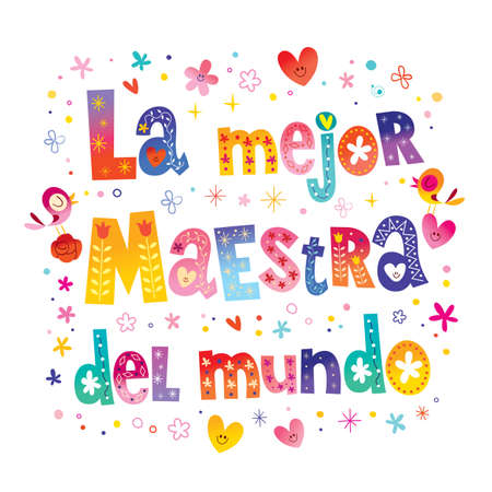 La Mejor Maestra Del Mundo The Best Teacher In The World in Spanish Perfect gift for Bilingual and Spanish Teachers