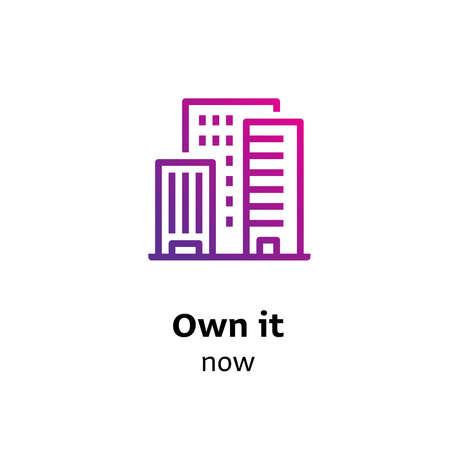 Own it Now written black color with amazing purple gradient icon of buildings Illustration