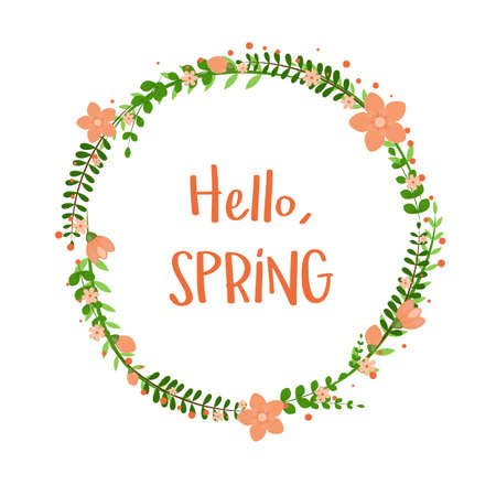 Hello Spring floral frame with flowers isolated on white background. Vector template for greeting card, invitation, poster, banner, voucher, wallpaper, flyer, brochure, coupon discount.