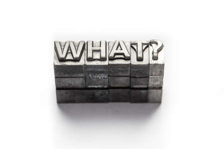 when: Question word, who, what, when, where, why, letterpress