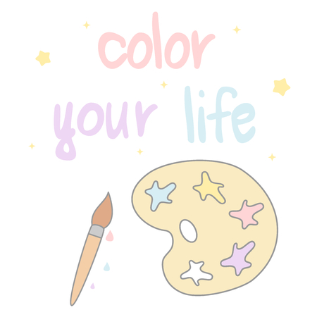 cute lovely hand drawn lettering color your life motivational quote with cartoon paint brush and palette