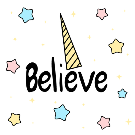 Hand drawn believe typography for girl print design vector illustration