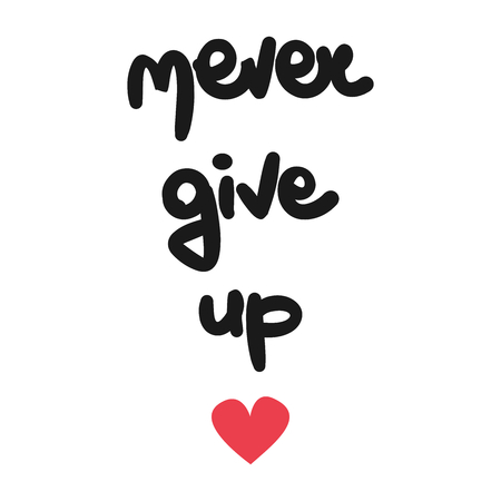 cute hand drawn lettering never give up text vector card Stock Illustratie