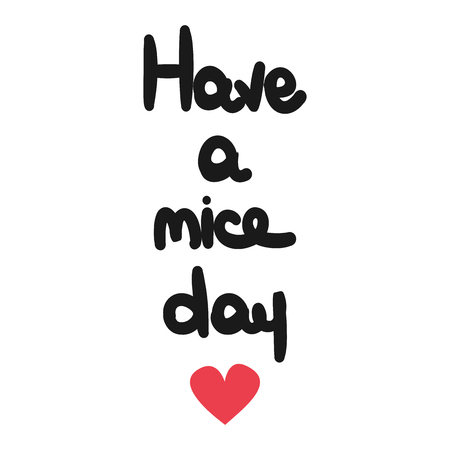 cute hand drawn lettering have a nice day text vector card