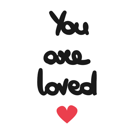 cute hand drawn lettering you are loved text vector card