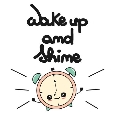 vector concept hand drawn lettering wake up and shine quote with cute cartoon alarm clock