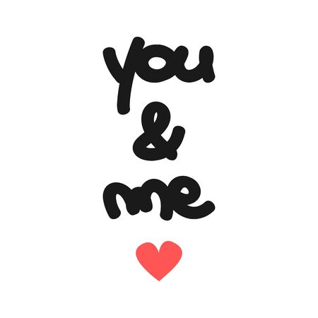 cute vector concept hand drawn lettering you and me quote with red heart