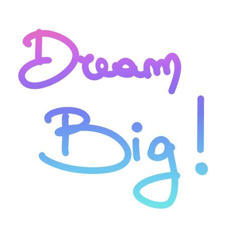 dream big gradient colorful motivational quote Stockfoto