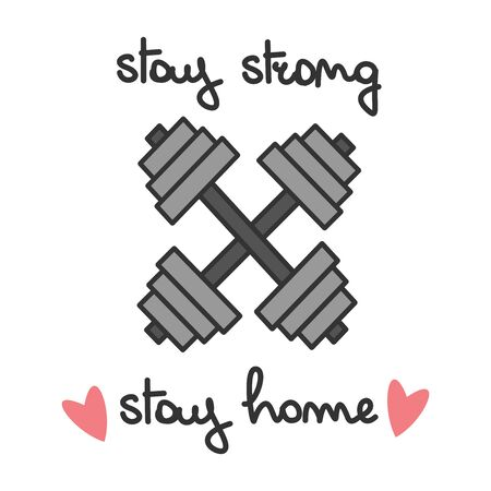 Stay strong stay home hand drawn vector brush lettering quote, quarantine Covid-19 coronavirus concept vector illustration with dumbbells Illusztráció