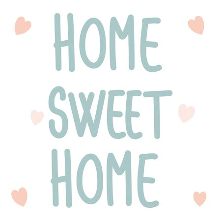 Hand drawn lettering home sweet home quote vector illustration