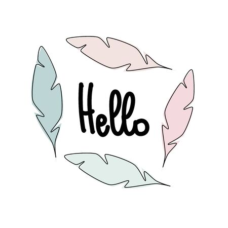Cute hand drawn lettering hello in a frame of pastel feathers colorful vector illustration