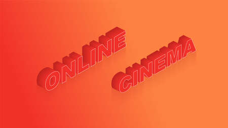 Template for a website with online cinema. Online cinema isolated inscription. Isometric vector illustration.