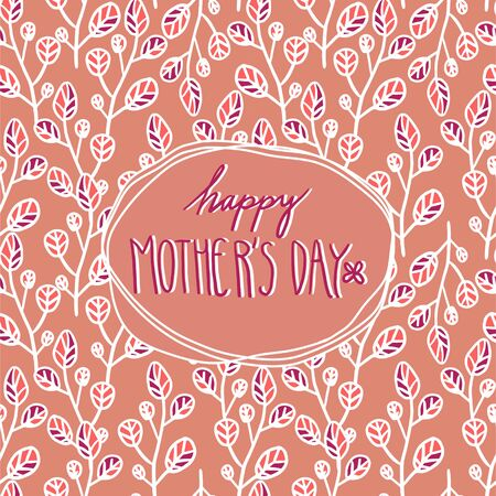 Happy mother`s day card with flowers. Postcard with flower pattern on coral background.