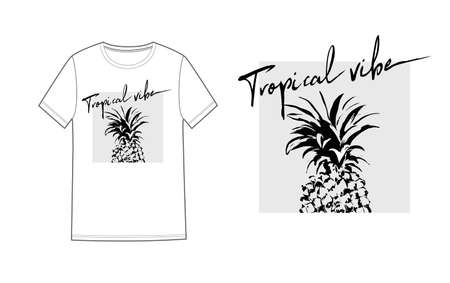 Unisex t shirt print design with graphic pineapple and text tropical vibe. Vector illustration. Fashion design