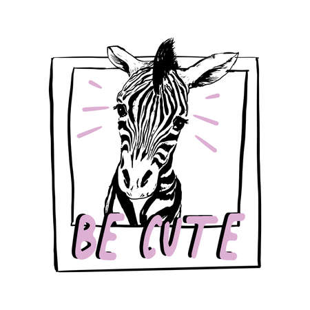 Cute Little zebra in frame with pink slogan Be cute vector illustration.